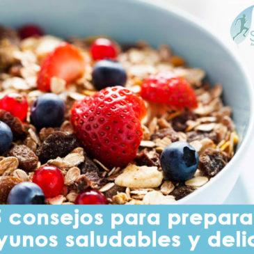 5 consejos para preparar desayunos saludables y deliciosos