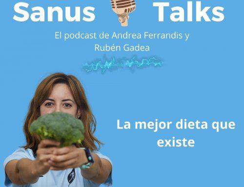 La mejor dieta que existe, nos lo explica Andrea Ferrandis